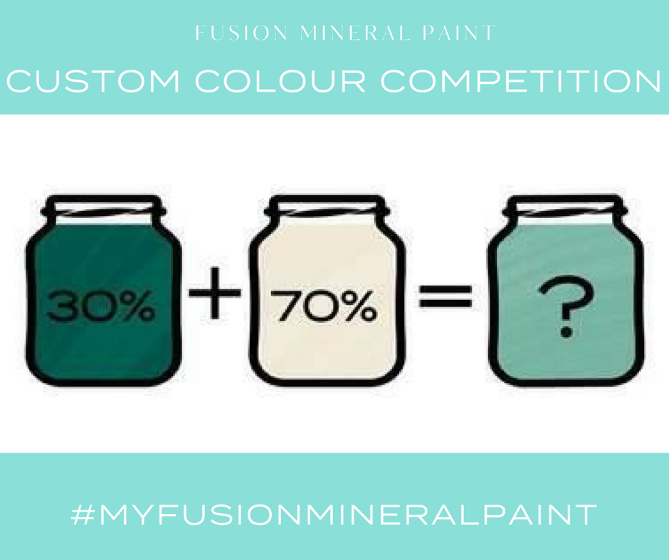 The Fusion Mineral Paint Custom Colour Competition. | fusionmineralpaint.com