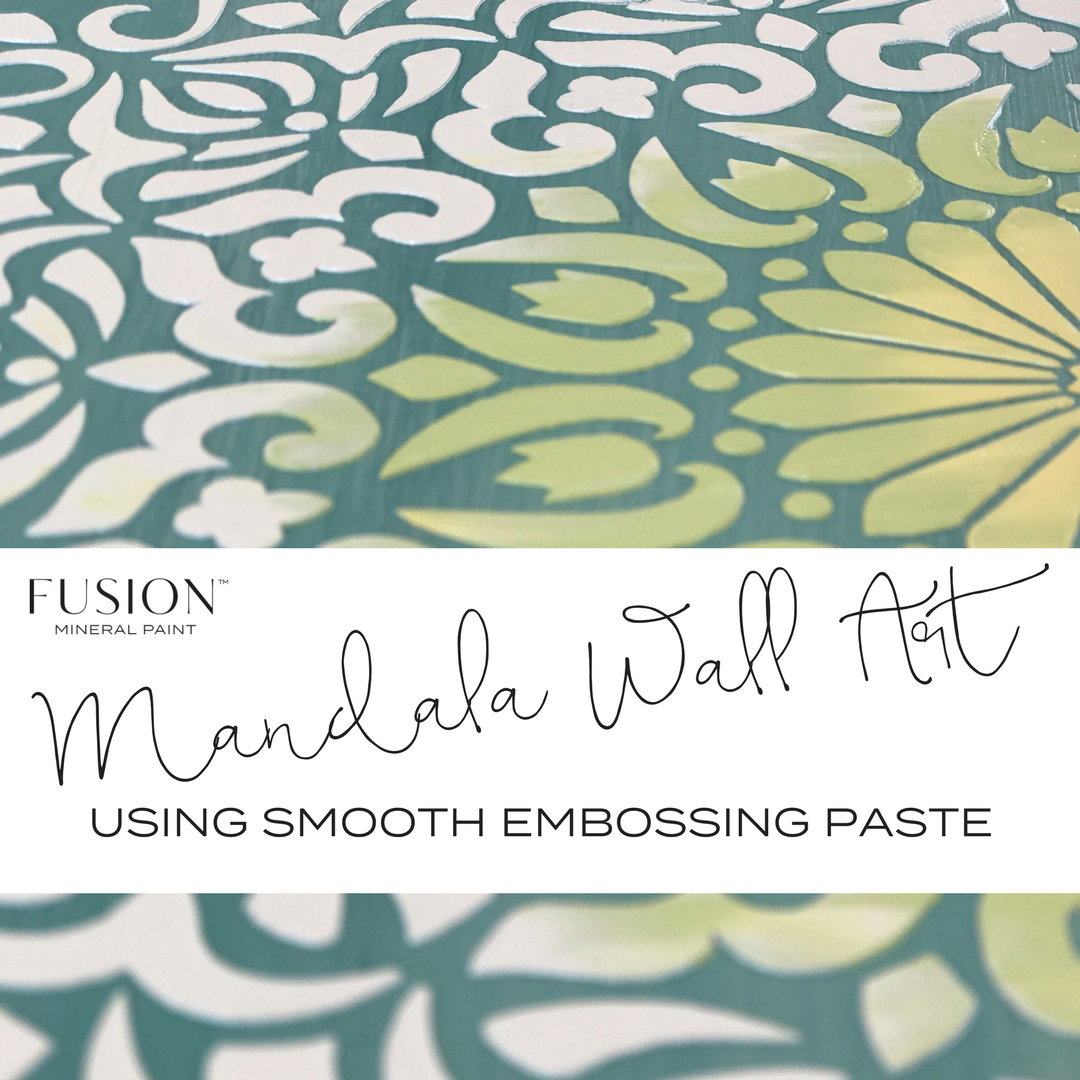 mandala wall art using smooth embossing paste. | fusionmineralpaint.com