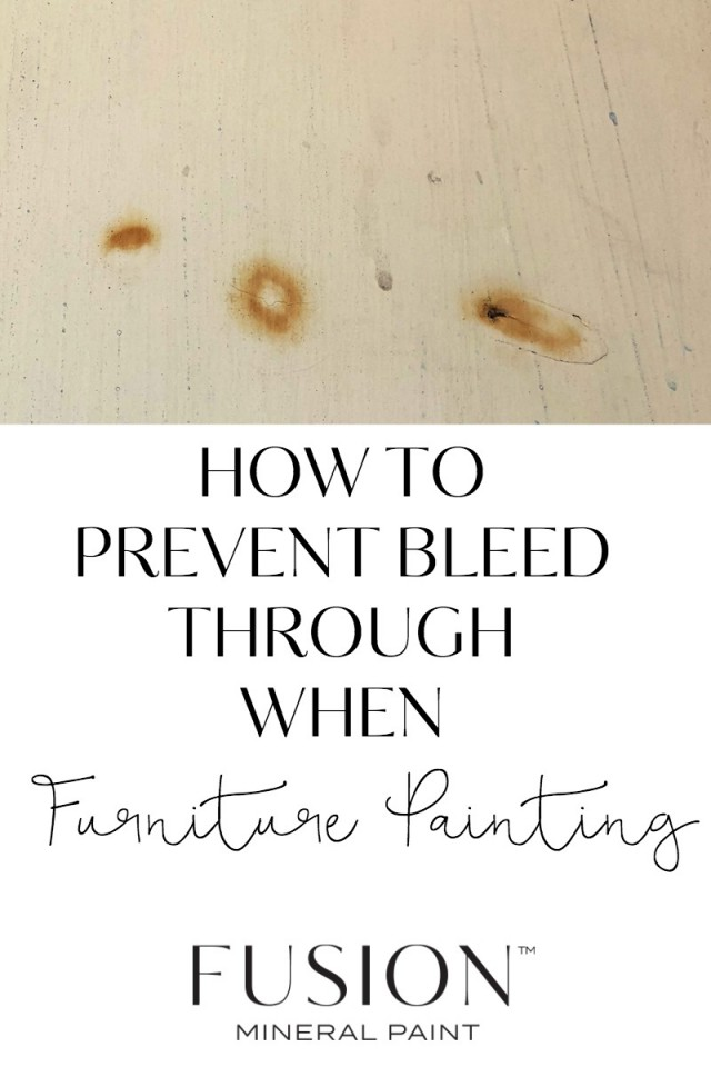 How To Prevent Bleed Through When Painting Furniture