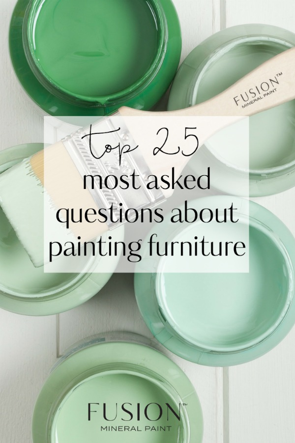 Top Painting Questions For Fusion Mineral Paint • Fusion