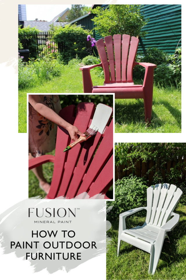 Time For An Outdoor Furniture Makeover Courtesy Of Fusion Mineral Paint Although We Are Sharing How To A Plastic Chair With