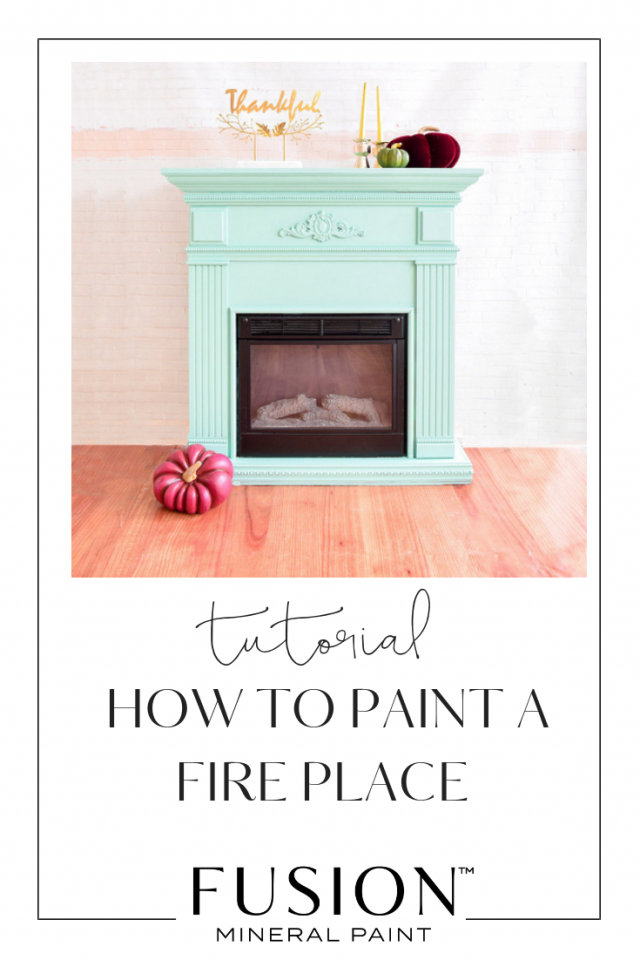 How To Paint A Fireplace Fusion Mineral Paint