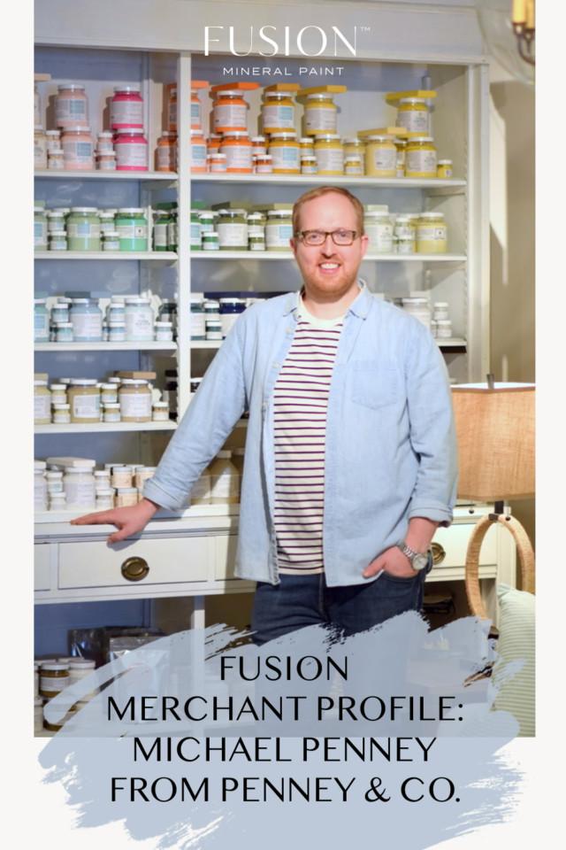 Michael Penney Fusion Mineral Paint merchant