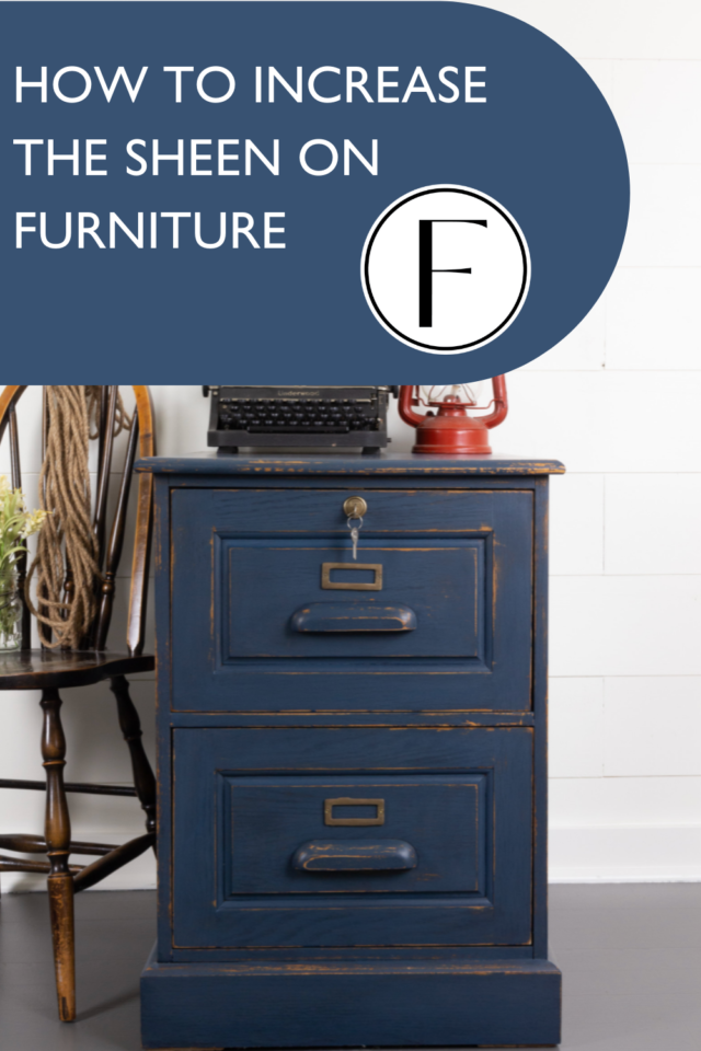 Pinterest pin for how to increase the sheen on your furniture - Fusion Mineral Paint